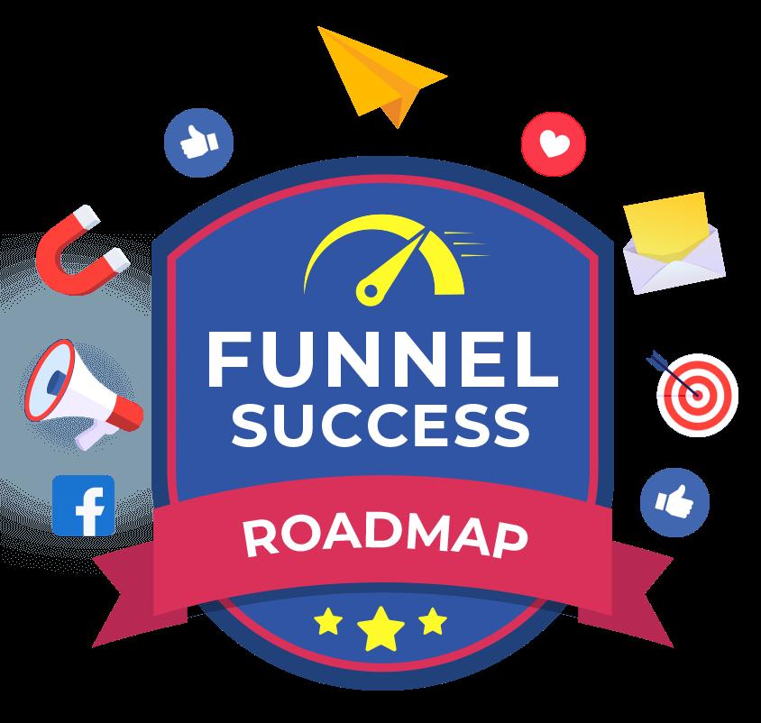 Funnel Success Roadmap